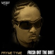 pryme_tyme-fresh_out_the_dirt_cover