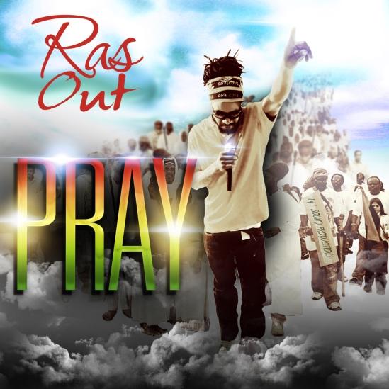 Ras Out - PRAY