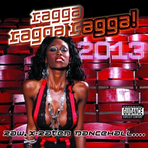 Ragga Ragga Ragga 2013 - Artwork