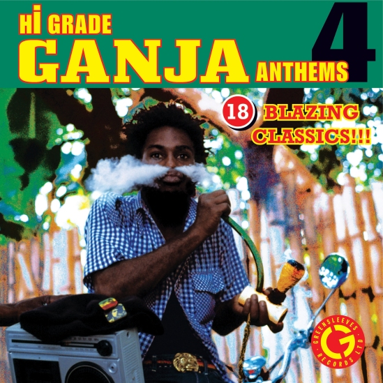 High Grade Ganja Anthems 4