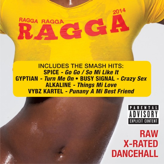 Ragga Ragga Ragga 2014 iTunes edit